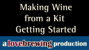 Making-Home-Brew-Wine-from-a-Kit
