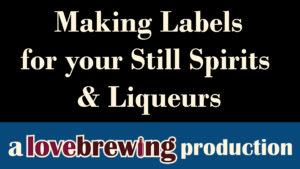 Making-Labels-for-your-Still-Spirits-Liqueurs
