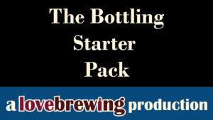 The Bottling Starter Pack