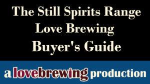 The-Still-Spirits-Range-Love-Brewing-Buyer's-Guide