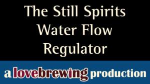 The_Still_Spirits_Water_Flow_Regulator