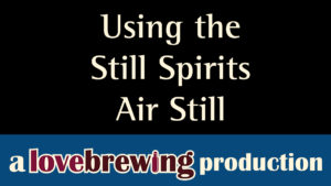 Using-the-Still-Spirits-Air-Still