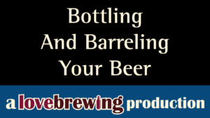 bottling_and_barrelling_your_beer