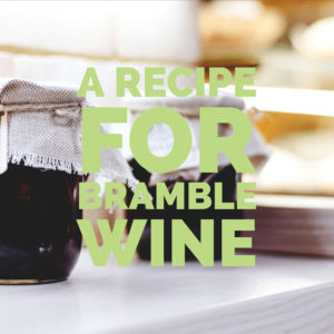bramble-wine-recipe