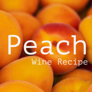 peach-wine-recipe